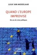 Quand l'Europe improvise