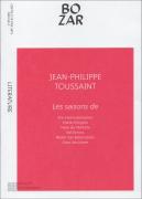 Les Saisons de Jean-Philippe Toussaint