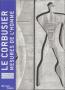 Le Corbusier - Mesures de l'homme
