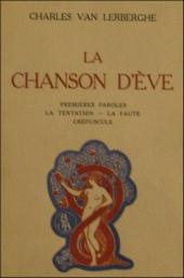 Charles Van Lerberghe, Gabriel Fauré, Chanson d'Ève, Flandre,