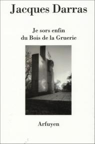 Pierre Jean Jouve, Jacques Darras, poésie, Arfuyen, Flandre, Verhaeren, Guerre 1914-1918, Suisse, Genève