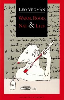 Leo Vroman, Tineke, poésie, Hollande, New Yor, sciences, sang, Querido, littérature, USA