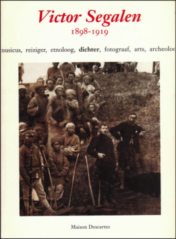 slauerhoff,macao,victor segalen,camoens,eddy du perron,tielrooy,franz hellens,poésie,roman