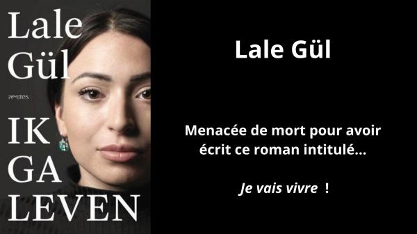 Lale Gül, littérature, pays-bas, hollande, Turquie, islam