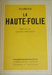 maurice vlaminck,f. carco,andré salmon,henri béraud,georges charensol,peinture,littérature,flandre,flamand