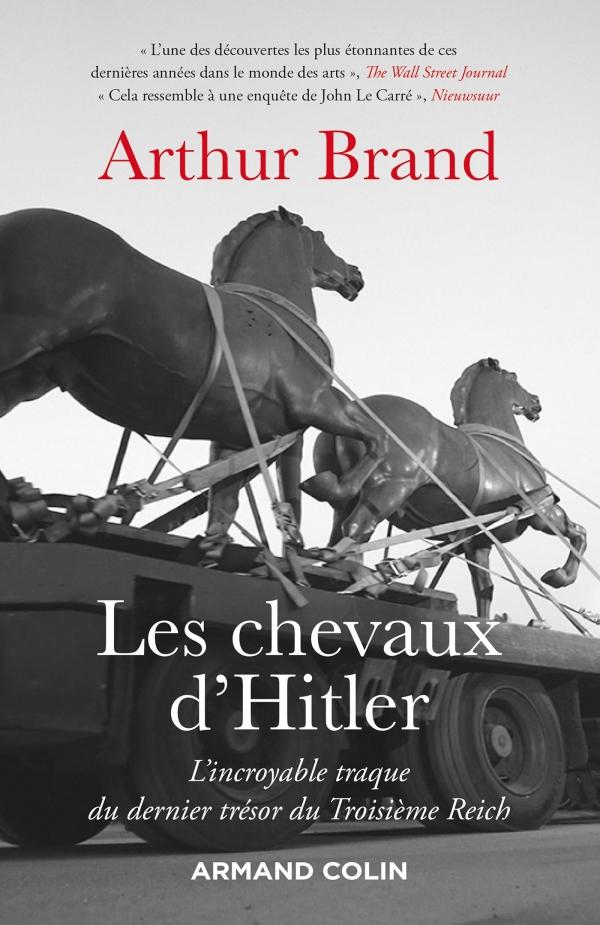 Arthur Brand, traduction, pays-bas, hitler, seconde guerre mondiale, daniel cumin, Armand Colin, histoire, art, enquête