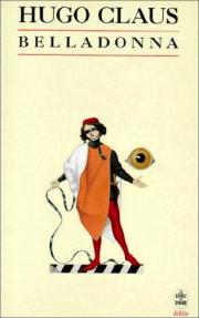 Hugo Claus, Belladonna, roman, Alain van Crugten, édition de fallois