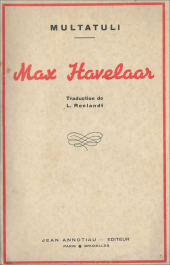 Multatuli, Henry de Jouvenel, littérature, traduction, Alexandre Cohen, Insulinde, Pays-Bas, Max Havelaar