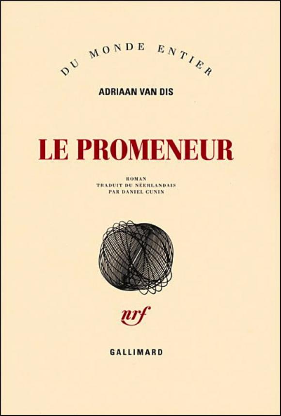 adriaan van dis,afrique,paris,littérature néerlandaise,roman,hollande