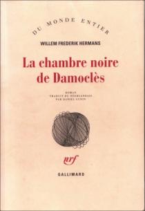 roderik six,willem frederik hermans,daniel cunin,essai,traduction,flandre,néerlandais,la chambre noire de damoclès,gallimard