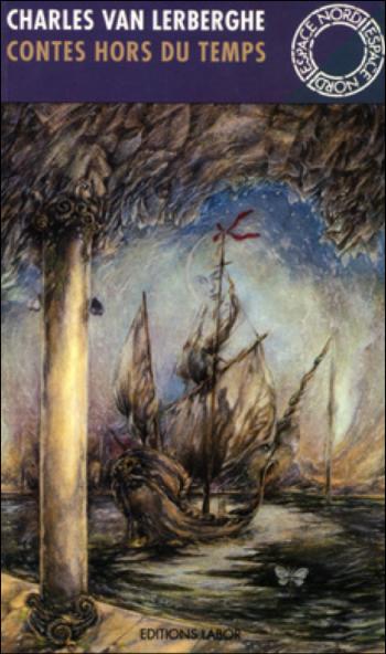 Charles Van Lerberghe, Le Thyrse, Contes hors du temps, flandre, littérature de belgique