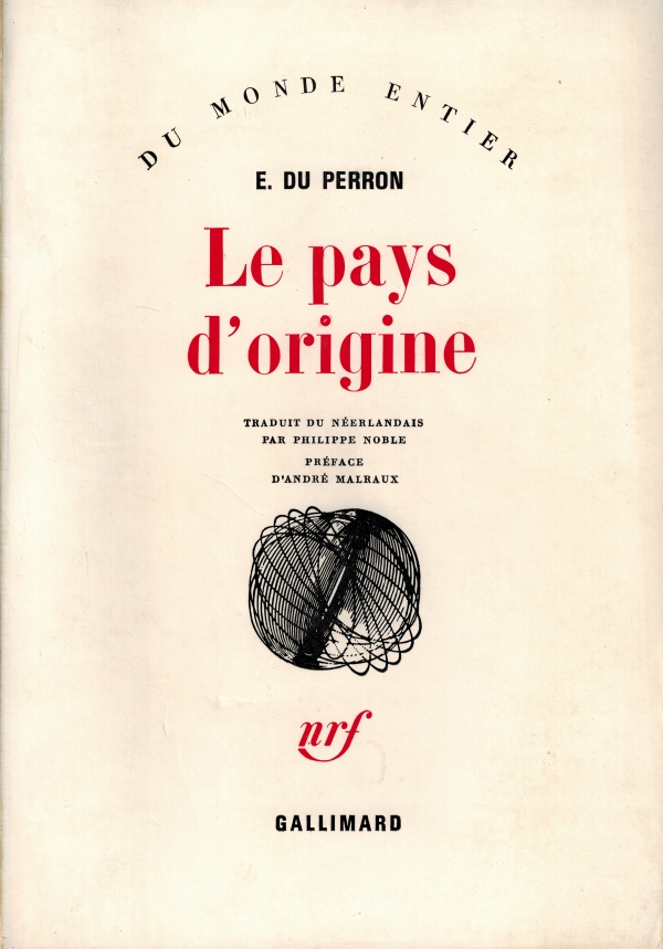 kees snoek,eddy du perron,andré malraux,velery larbaud,max jaboc,littérature,france,hollande,biographie,correspondance